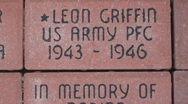 A brick displaying Leon Griffin U.S. Army PFC 1943 - 1946
