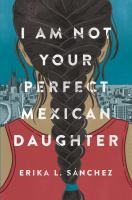 I Am Not Your Perfect Mexican Daughter Opens in new window